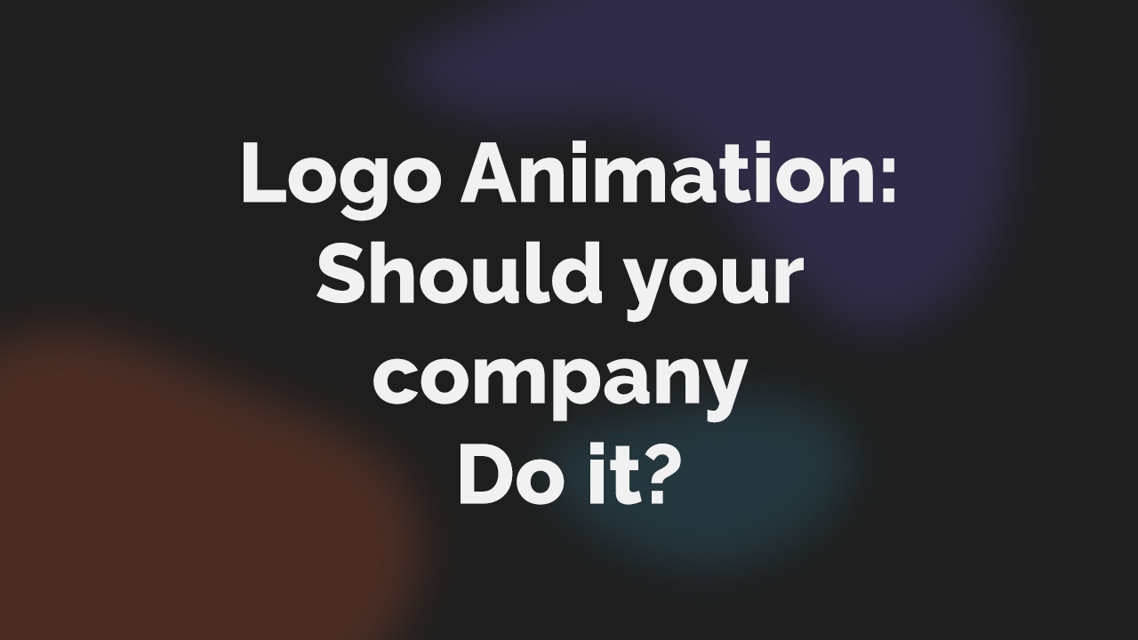 TVT Thumbnail_ Logo animation should your company do it?